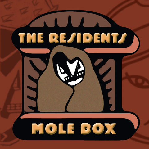 Residents Mole Box Sister Ray