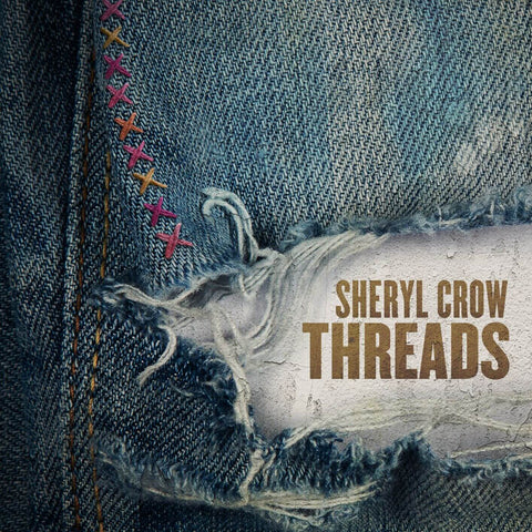 Sheryl Crow Threads Sister Ray