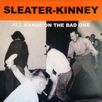 Sleater-Kinney All Hands On The Bad One Sister Ray
