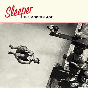 Sleeper The Modern Age Sister Ray