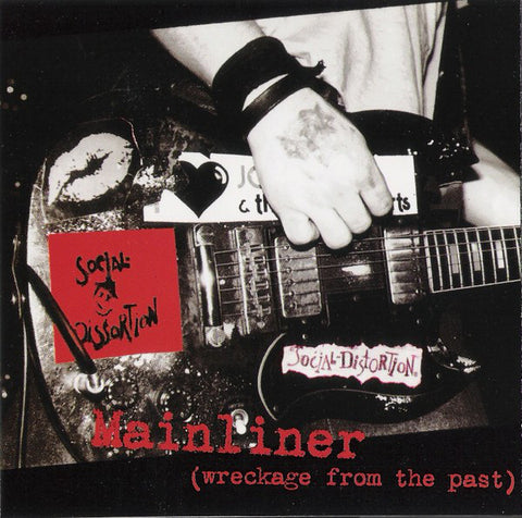 Social Distortion Mainliner (Wreckage From The Past) LP