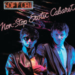 Soft Cell Non-Stop Erotic Cabaret LP 602537894444 Worldwide