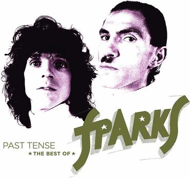 Sparks Past Tense The Best Of Sparks Sister Ray