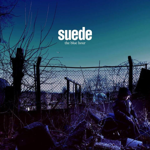 Suede The Blue Hour Sister Ray
