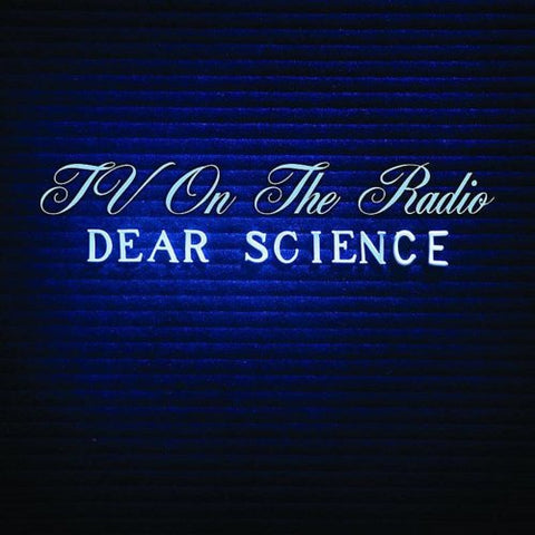 TV On The Radio Dear Science Sister Ray