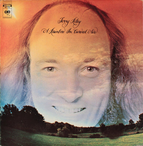Terry Riley A Rainbow In Curved Air Sister Ray