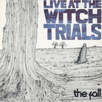 The Fall Live At The Witch Trials Sister Ray