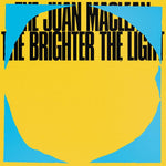 The Juan Maclean The Brighter The Light Sister Ray