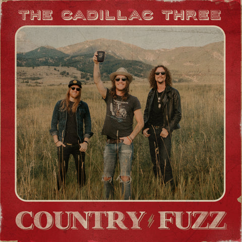 The Cadillac Three Country Fuzz 0843930048137 Worldwide