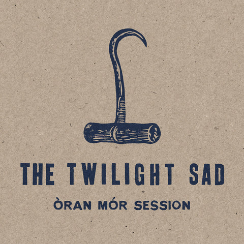 The Twilight Sad Òran Mór Session LP 0600116514011 Worldwide