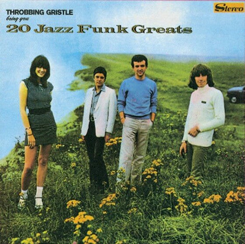 Throbbing Gristle 20 Jazz Funk Greats Sister Ray