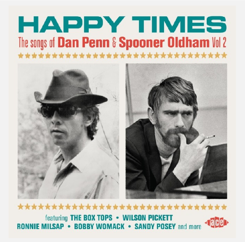 Happy Times - The Songs Of Dan Penn & Spooner Oldham Vol 2