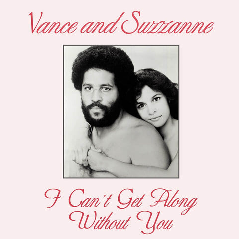 VANCE AND SUZZANNE - I CAN'T GET ALONG WITHOUT YOU SISTER RAY