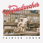 Warmduscher Tainted Lunch Sister Ray