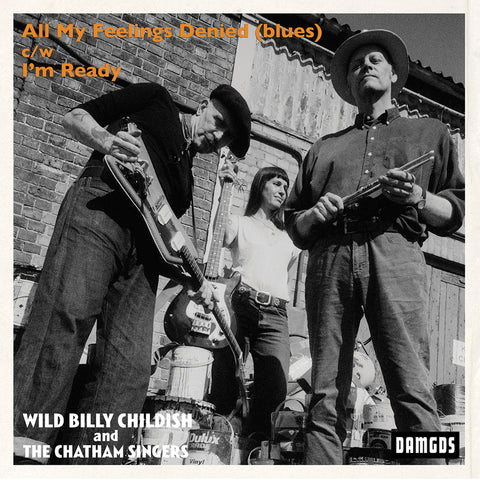 Wild Billy Childish & The Chatham Singers All My Feelings