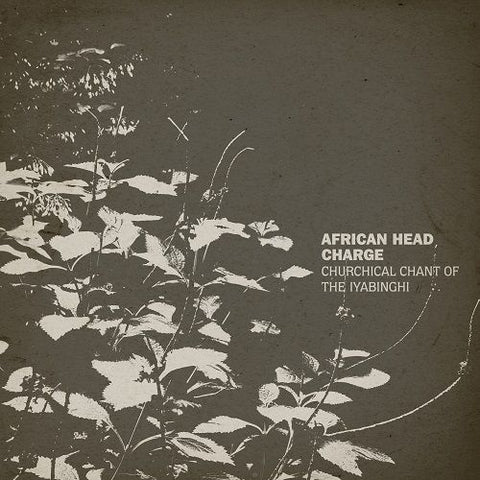 African Head Charge Churchical Chant Of The Iyabinghi LP