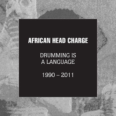 African Head Charge Drumming Is A Language 1990 - 2011 5CD