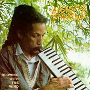 Augustus Pablo Blowing With The Wind LP 0601811014912