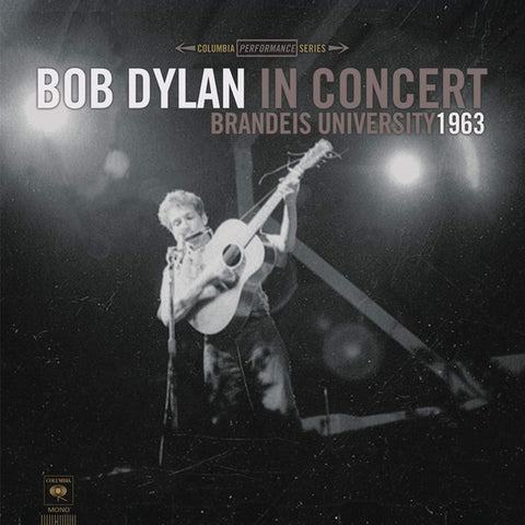 Bob Dylan In Concert - Brandeis University 1963 LP