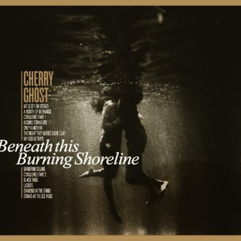 Cherry Ghost Beneath This Burning Shoreline (LRS20) Limited