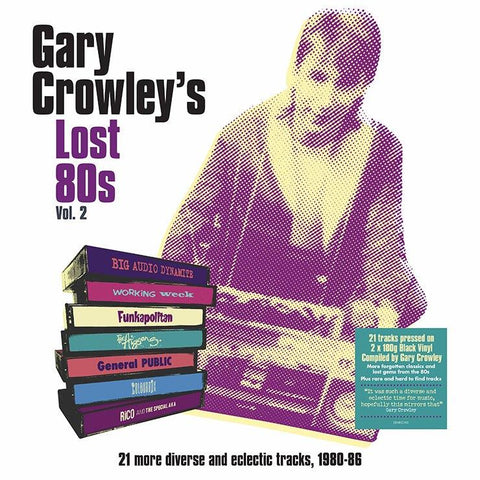 Gary Crowley - Lost 80s 2