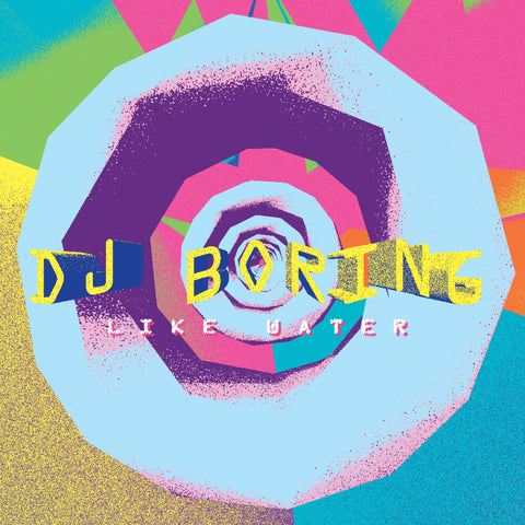 DJ BORING Like Water 12 5054429142105 Worldwide Shipping