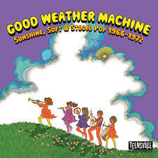 Good Weather Machine (Sunshine, Soft & Studio Pop 1966-1972)