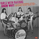 Various Artists GIRLS WITH GUITARS KNOW WHY! LP 029667011419