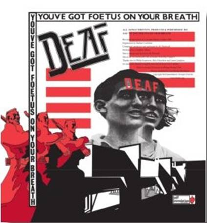 Deaf You've Got Foetus On Your Breath Limited LP