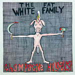 Fat White Family Champagne Holocaust Limited LP