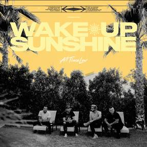 All-Time Low Wake Up Sunshine 075678649462 Worldwide