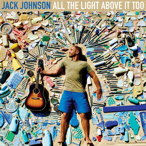 Jack Johnson All The Light Above It Too LP 00602557827750