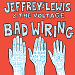 jeffrey lewis bad wiring sister ray