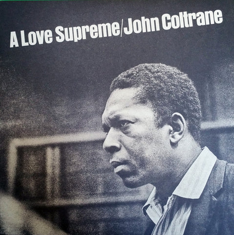 John Coltrane A Love Supreme LP 0889397107000 Worldwide