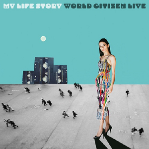 My Life Story World Citizen Live E.P. (LRS20) Limited CD