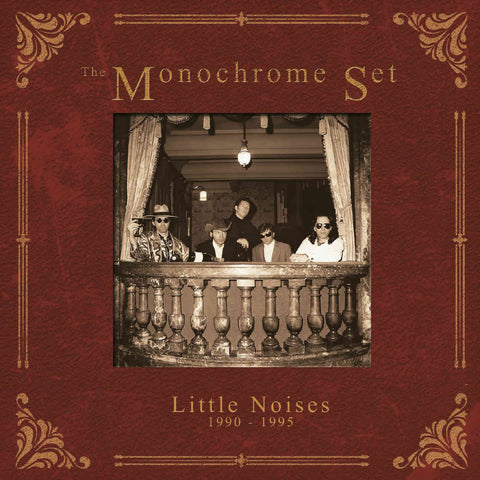 The Monochrome Set Little Noises 1990 - 1995 5CD