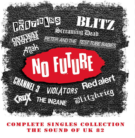 NO FUTURE: COMPLETE SINGLES COLLECTION - THE SOUND OF UK 82