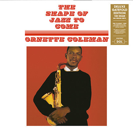 Ornette Coleman The Shape Of Jazz To Come LP 0889397218706