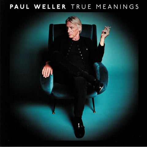 Paul Weller True Meanings 2LP 0190295635947 Worldwide
