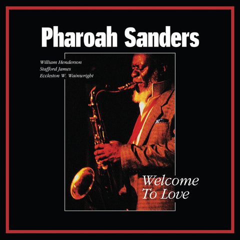 Pharoah Sanders Welcome To Love Limited 2LP 752505992440