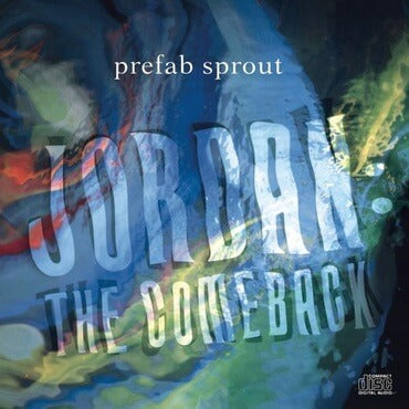 prefab sprout jordan the comeback sister ray