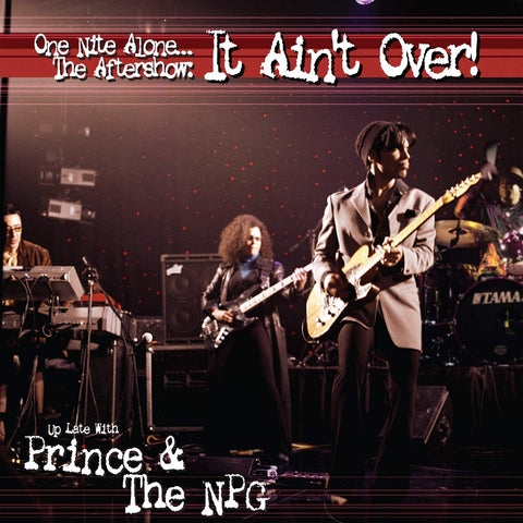 ONE NITE ALONE… THE AFTERSHOW