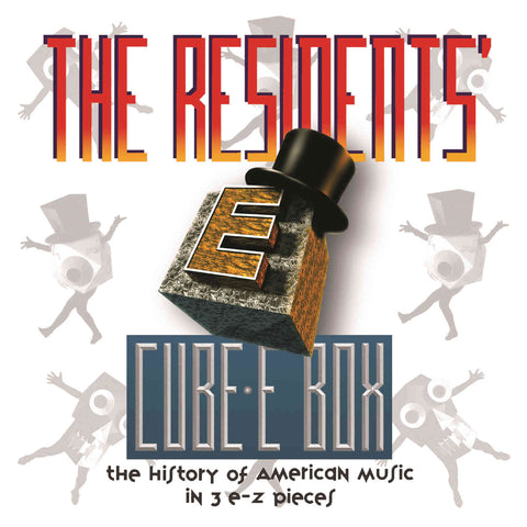 Cube-E Box : THE HISTORY OF AMERICAN MUSIC IN 3 E-Z PIECES pREServed