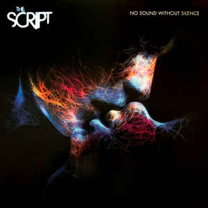 The Script No Sound Without Silence LP 190758431918