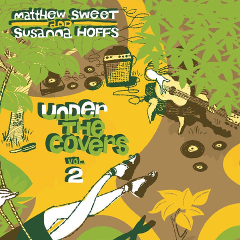 Matthew Sweet and Susanna Hoffs Under The Covers Vol. 2 2LP