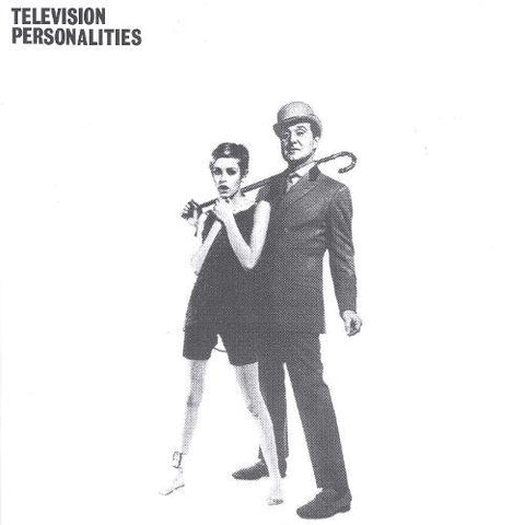 Television Personalities And Don't The Kids Just Love It