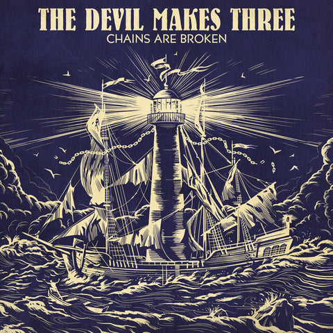 The Devil Makes Three Chains Are Broken LP 607396525614