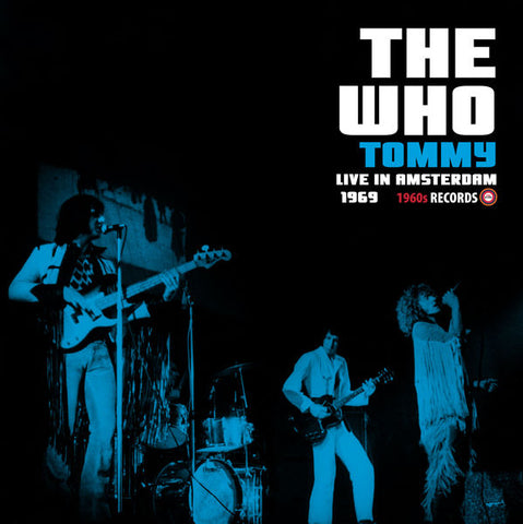The Who Tommy Live In Amsterdam 1969 LP 5060331751984