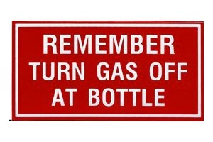 "Adhesive Sign  ""Remember to Turn Gas Bottle Off"""