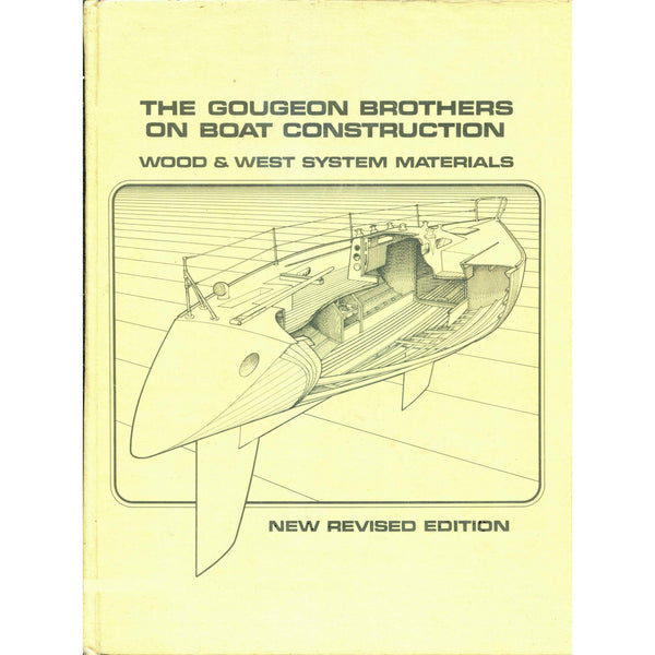 West System - The Gougeon Brothers On Boat Construction book